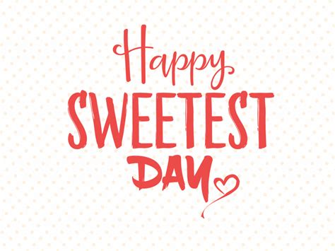 which day day sweetest day in 2018 2019 when where why how is