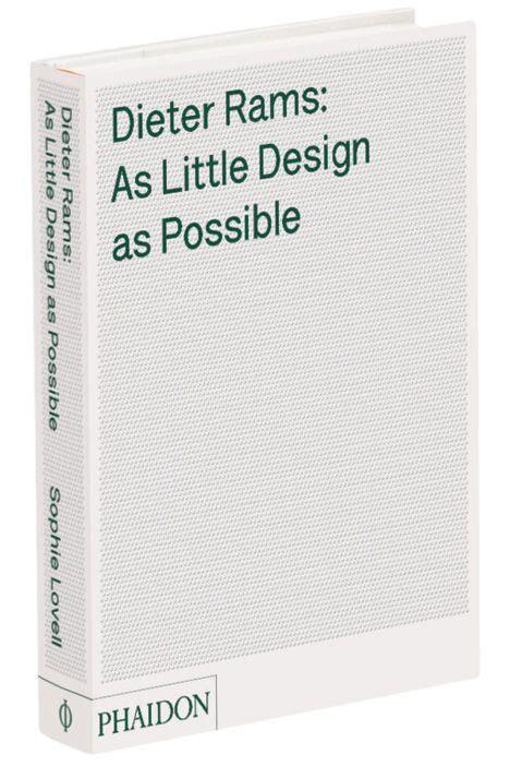 dieter rams as little 0714849189 best 25 dieter rams ideas on ui design principles minimal radio and industrial