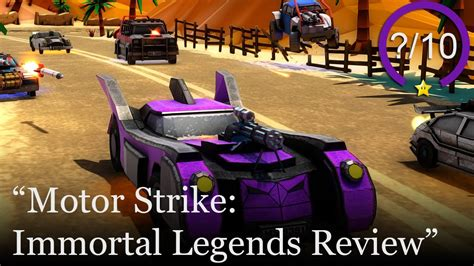 motor strike motor strike immortal legends review