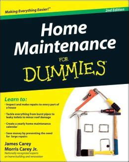 home maintenance for dummies by carey