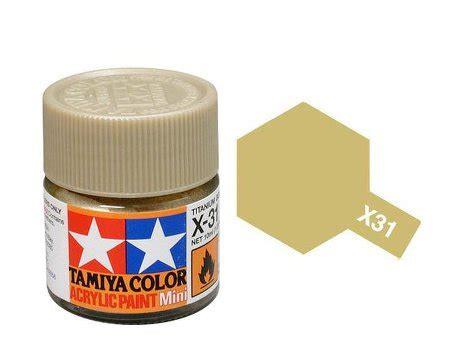 Tamiya Acrylic X 31 Paint X 31 X31 Akrilik Tita Gold Titanium Color tamiya paint acrylic mini x31 titanium gold 10ml bottle paint