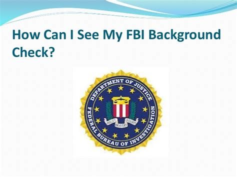 Getting An Fbi Background Check How Can I See My Fbi Background Check