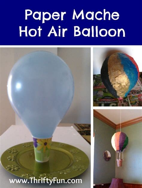 How To Make Paper Air Balloon - a paper mache air balloon thriftyfun