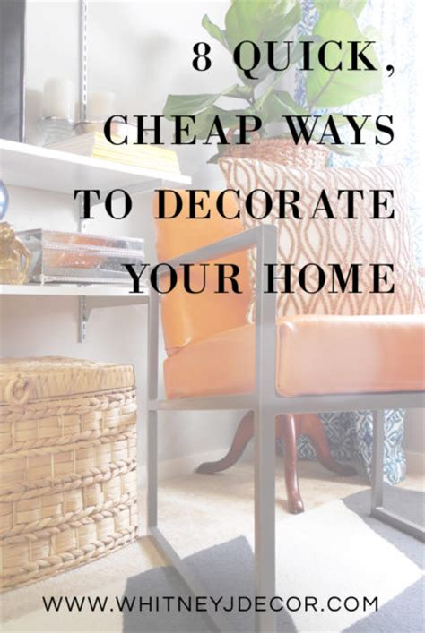 cheap ways to decorate your home 8 quick and cheap home decor updates