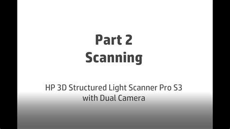 structured light scanning tutorial tutorial 2 3d scanning hp 3d structured light scanner pro