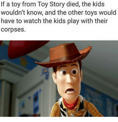 funny toy story memes of 2017 on sizzle woody from toy story