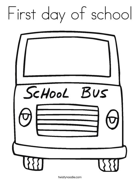 First Day Of School Coloring Page Twisty Noodle Day Of School Coloring Page