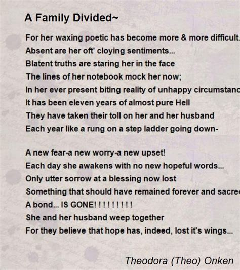 A Family Divided Poem By Theodora Theo Onken Poem Hunter