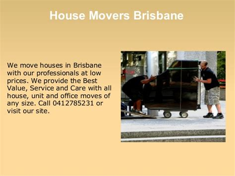 house movers brisbane ppt of house office and furniture removals in brisbane