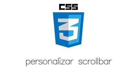 css tutorial scrollbar tutorial html y css personalizar scrollbar en css3 youtube