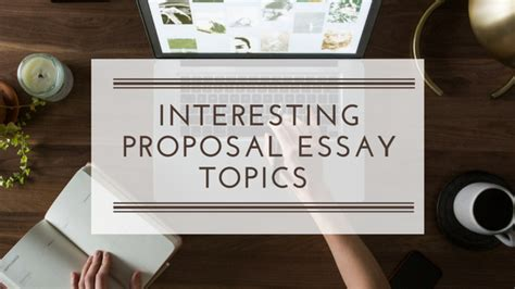interesting dissertation topics great list of essay topics for students by