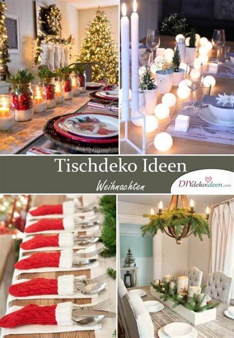 Tischdeko Weihnachten Ideen by Mit Diesen Diy Tischdeko Ideen Zu Weihnachten Bezauberst