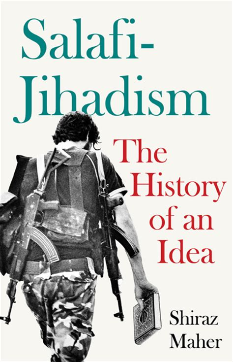 absolute the history of an idea books what is salafi jihadism new humanist