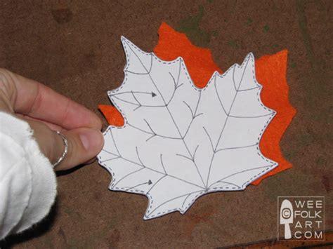 pattern for felt leaves felt leaves fall garland tutorial wee folk art