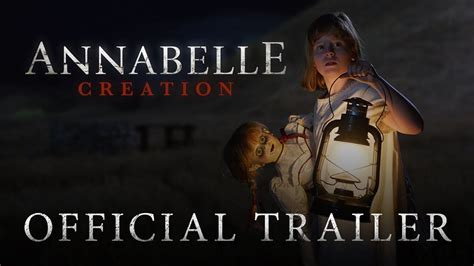 se filmer annabelle creation annabelle creation official trailer 2 in theaters