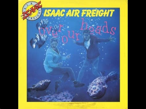 our heads isaac air freight complete