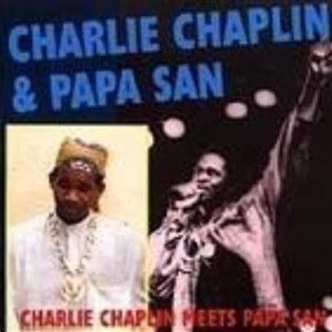 charlie chaplin reggae biography digital reggae charlie chaplin meets papa san dennis star