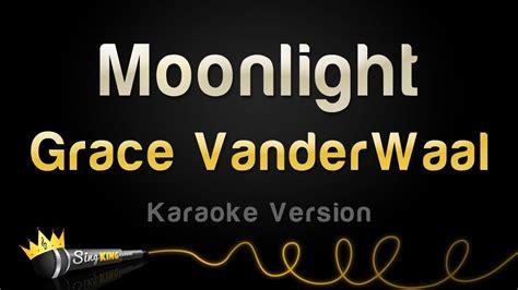 on karaoke version grace vanderwaal moonlight karaoke version