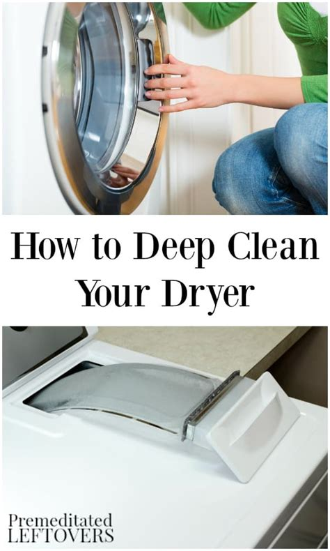 how to deep clean how to deep clean your dryer