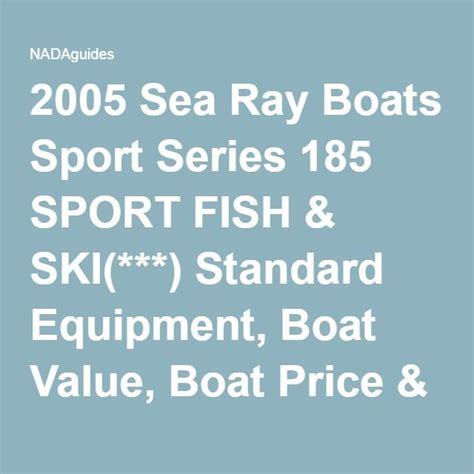 sea ray used boats values best 25 boat values ideas on pinterest friendship art