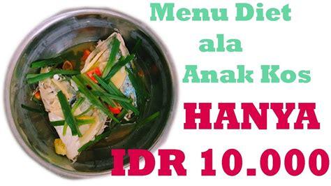 menu diet simple murah  dr  menu diet ala