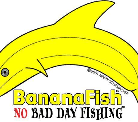banana fish bananafish products no bad day fishing shirts