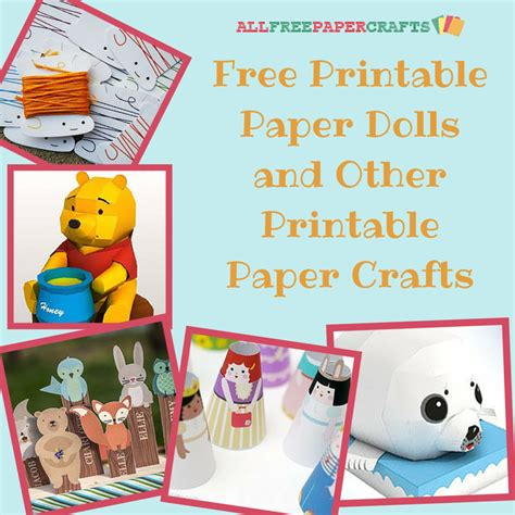 Free Printable Paper Crafts - 29 free printable paper dolls and other printable paper