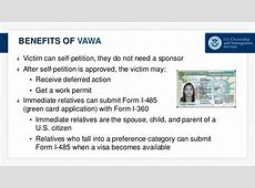 T & U Visas and the Violence Against Women Act (VAWA) I 360 Form