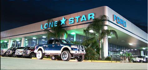 About Lone Star Ford In Houston New Ford Used Car Dealer