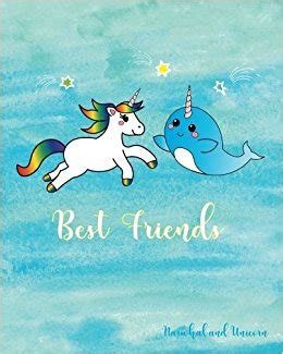 narah and the unicorn the original narwhal story books best friends narwhal and unicorn notebook