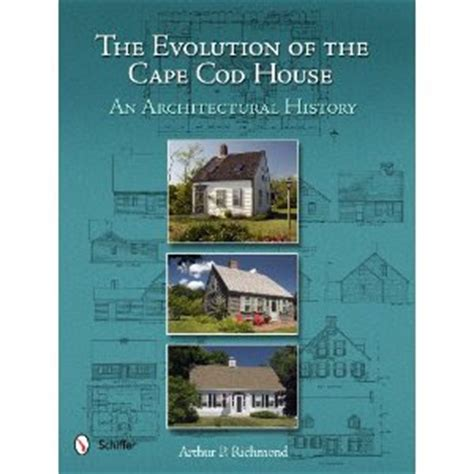 cape cod history cape cod historic homes book quot the evolution of the
