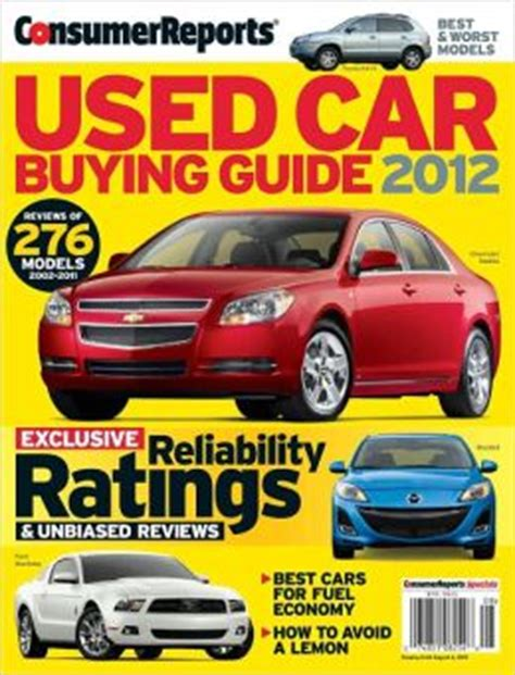 Consumer Reports Car Books by Consumer Reports Used Car Buying Guide 2012 By Consumer Reports 2940043960009 Nook Book