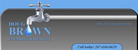 Brown Plumbing by Doug Brown Plumbing Heating Your Local Plumber In Ogunquit Maine