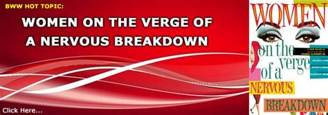 Was On The Verge Of Nervous Breakdown by On The Verge Of A Nervous Breakdown 2010 Broadway