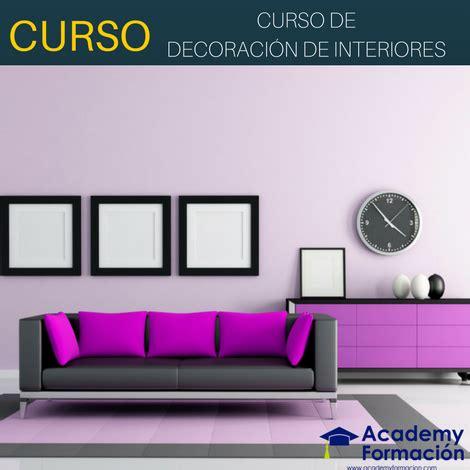 curso decoracion de interiores curso de decoraci 243 n de interiores cursos