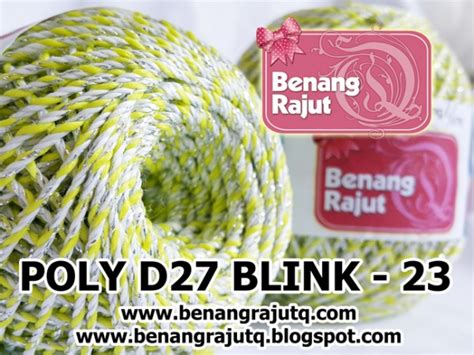 Benang Rajut Poly Gliter benang rajut medium poly d27 blink 23 kuning putih silver benangrajutq