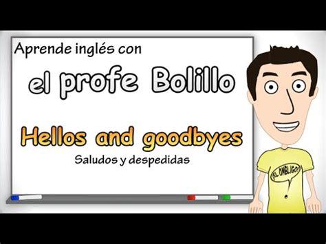 youtube imagenes saludos en ingles aprende ingl 233 s saludos y despedidas en ingl 233 s youtube