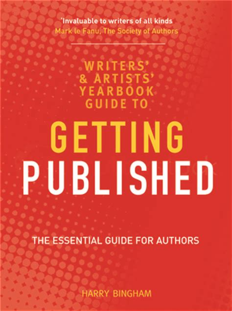 the illustrators guide to the writers and artists yearbook guide to getting published the essential guide for authors
