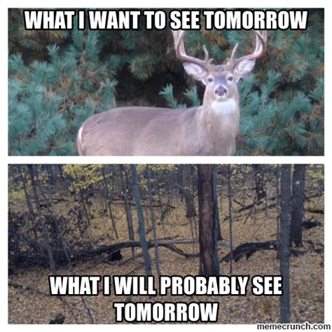 Funny Deer Hunting Memes - hunting memes www imgkid com the image kid has it
