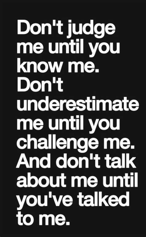 Don T Judge Me Quotes by Sayings And Quotes Don T Judge Me Sayings And Quotes