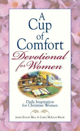 cup of comfort a cup of comfort devotional for women daily inspiration