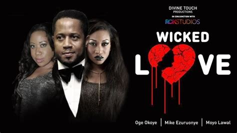 film wicked love wicked love on irokotv number one home for nollywood