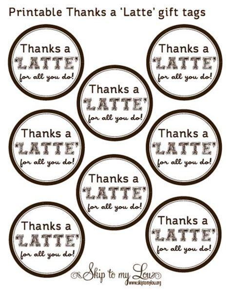 Thanks A Latte Card Template by 17 Best Images About Thanks A Latte On Thanks