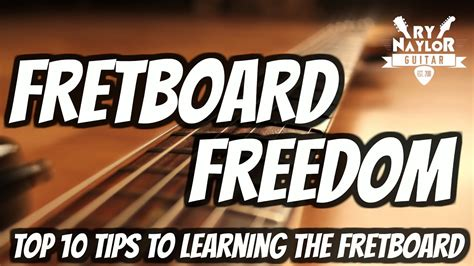 cara bermain fret gitar top 10 tips to guitar fretboard mastery how to learn the