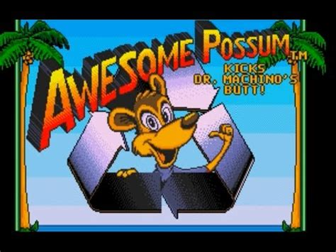 awesome possum genesis awesome possum kicks dr machino s genesis
