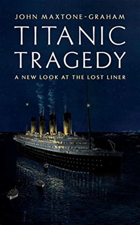 the tragedy of losing you books the tragic titanic in and history hubpages