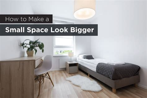 how to make a small space look bigger lifestyle flats