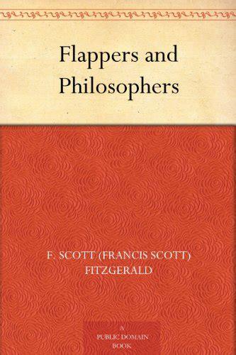 libro flappers and philosophers the scott fitzgerald a biography biografie e autobiografie panorama auto