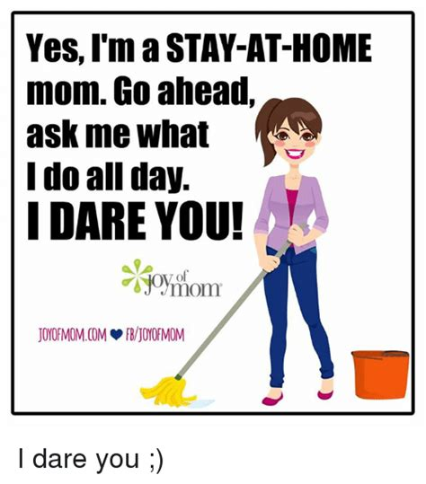 Stay At Home Mom Meme - funny mom memes of 2017 on sizzle carole