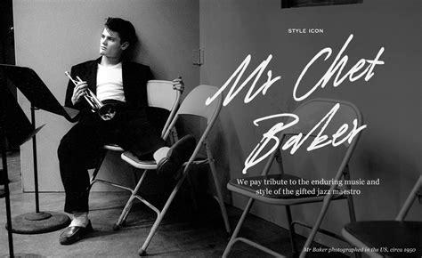 Better Davis by Mr Chet Baker Style Icon The Journal Mr Porter